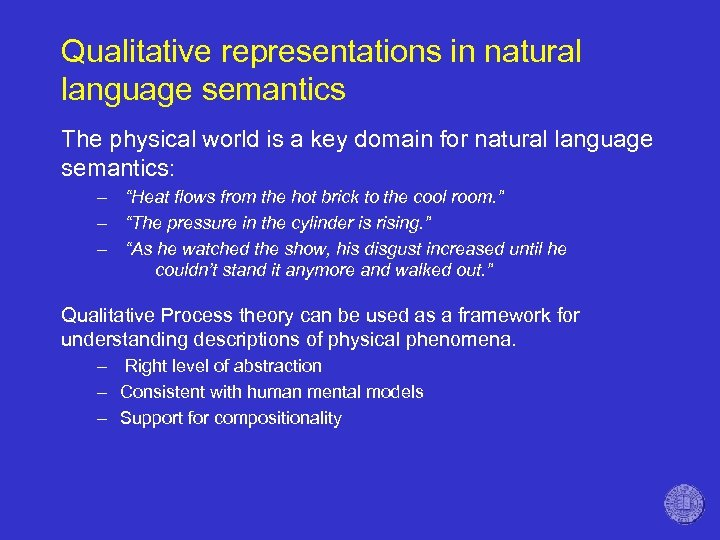 Qualitative representations in natural language semantics The physical world is a key domain for