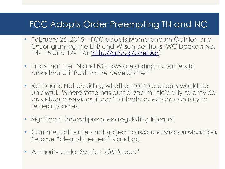 FCC Adopts Order Preempting TN and NC • February 26, 2015 – FCC adopts