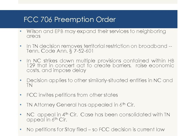 FCC 706 Preemption Order • Wilson and EPB may expand their services to neighboring