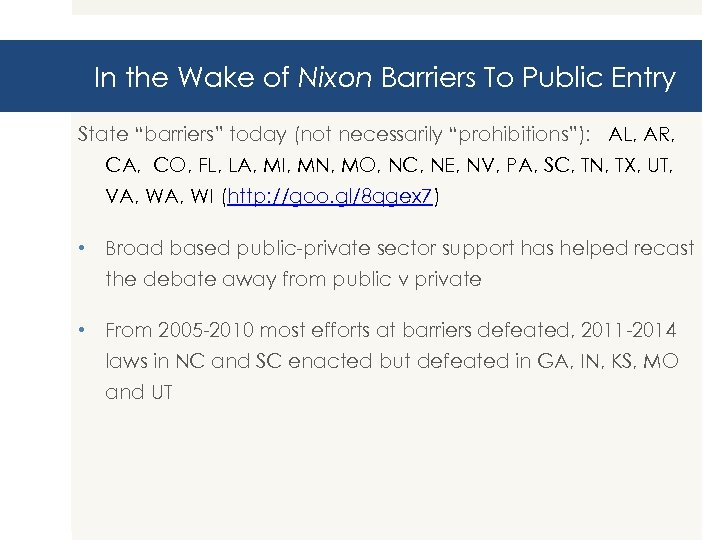 """In the Wake of Nixon Barriers To Public Entry State """"barriers"""" today (not necessarily"""
