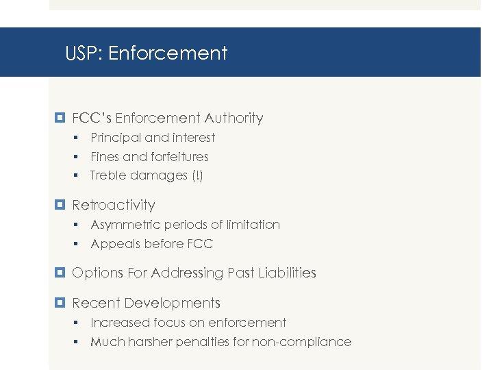 USP: Enforcement FCC's Enforcement Authority § Principal and interest § Fines and forfeitures §