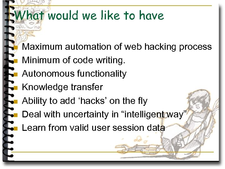What would we like to have n n n n Maximum automation of web