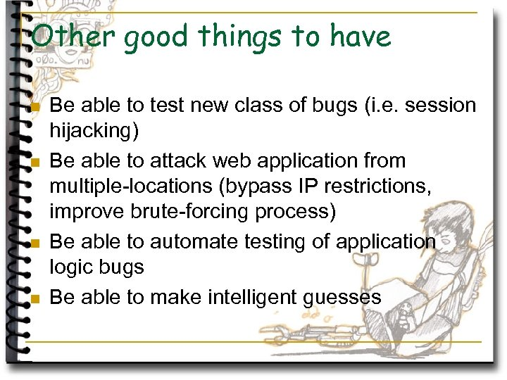 Other good things to have n n Be able to test new class of