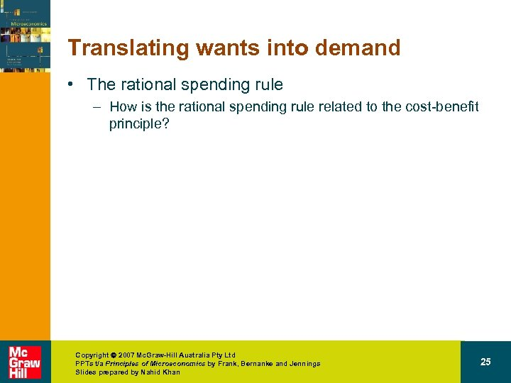 Translating wants into demand • The rational spending rule – How is the rational