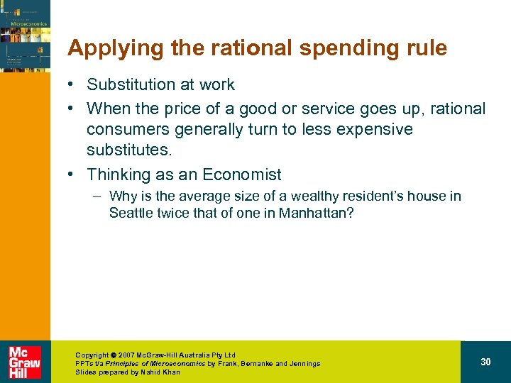 Applying the rational spending rule • Substitution at work • When the price of