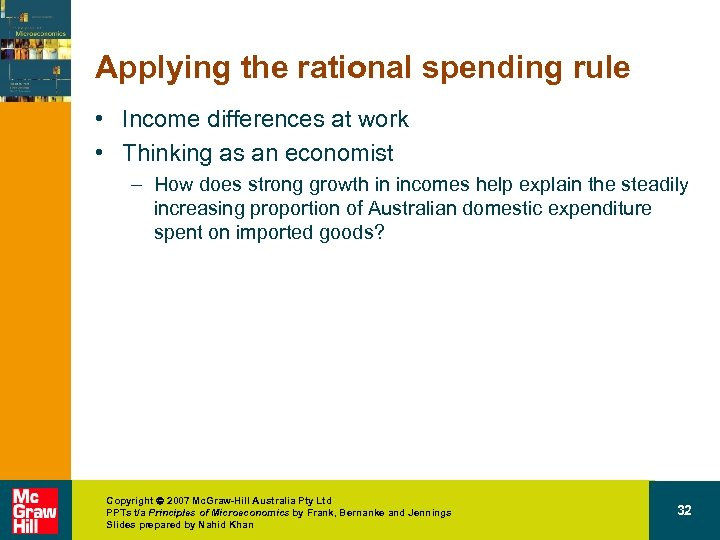Applying the rational spending rule • Income differences at work • Thinking as an