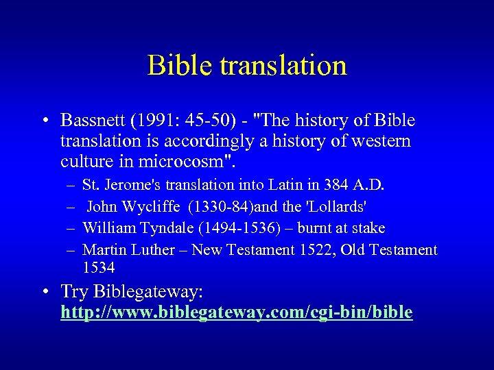 Bible translation • Bassnett (1991: 45 -50) -