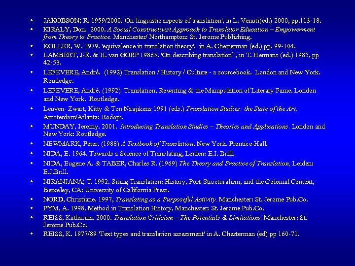 • • • • JAKOBSON; R. 1959/2000. 'On linguistic aspects of translation', in