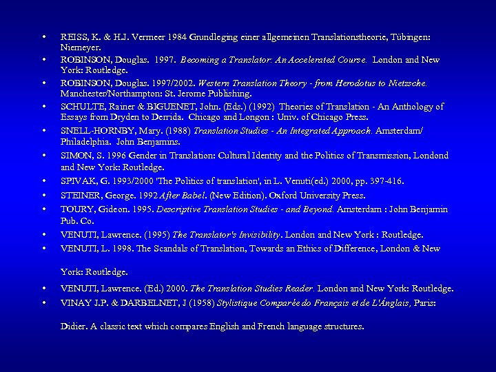 • • • REISS, K. & H. J. Vermeer 1984 Grundleging einer allgemeinen