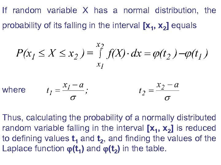If random variable X has a normal distribution, the probability of its falling in