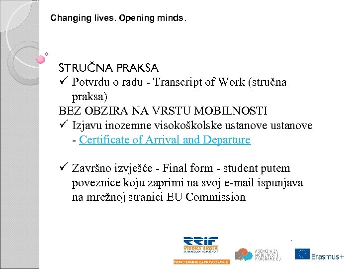 Changing lives. Opening minds. STRUČNA PRAKSA ü Potvrdu o radu - Transcript of Work