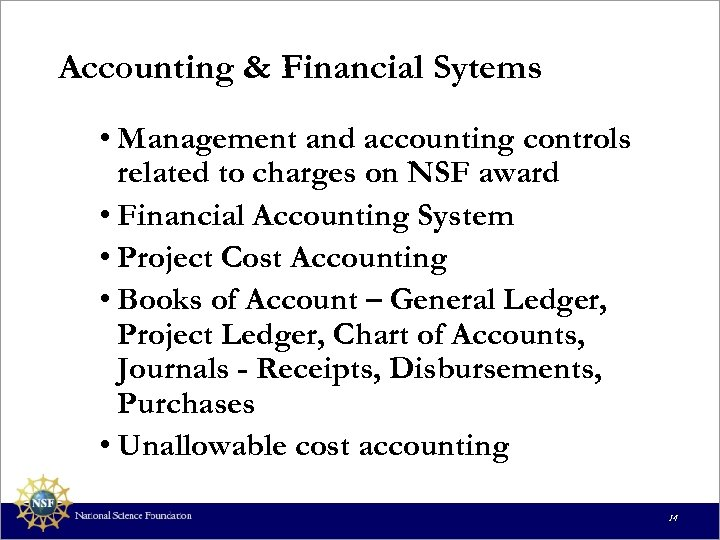 Accounting & Financial Sytems • Management and accounting controls related to charges on NSF