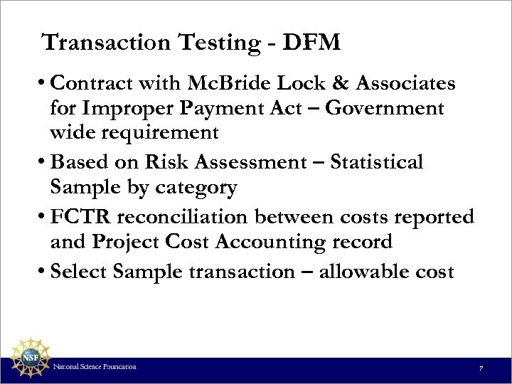 Transaction Testing - DFM • Contract with Mc. Bride Lock & Associates for Improper