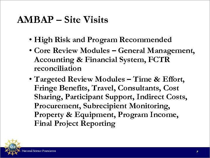 AMBAP – Site Visits • High Risk and Program Recommended • Core Review Modules
