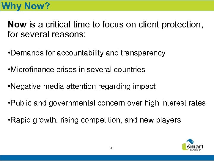 Why Now? Now is a critical time to focus on client protection, for several
