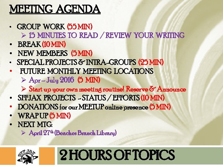 MEETING AGENDA • GROUP WORK (55 MIN) Ø 15 MINUTES TO READ / REVIEW