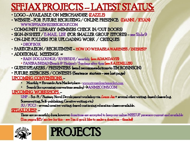 SFFJAX PROJECTS – LATEST STATUS: • LOGO – AVAILABLE ON MERCHANDISE (ZAZZLE) • WEBSITE