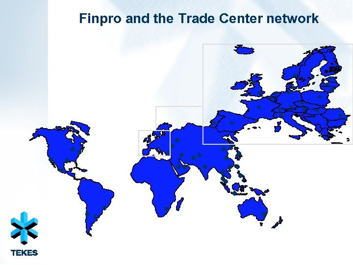 Finpro and the Trade Center network