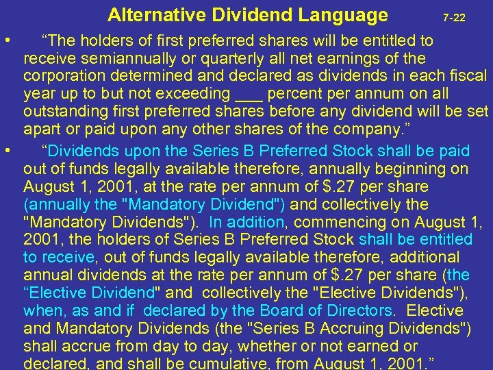 """Alternative Dividend Language 7 -22 • """"The holders of first preferred shares will"""