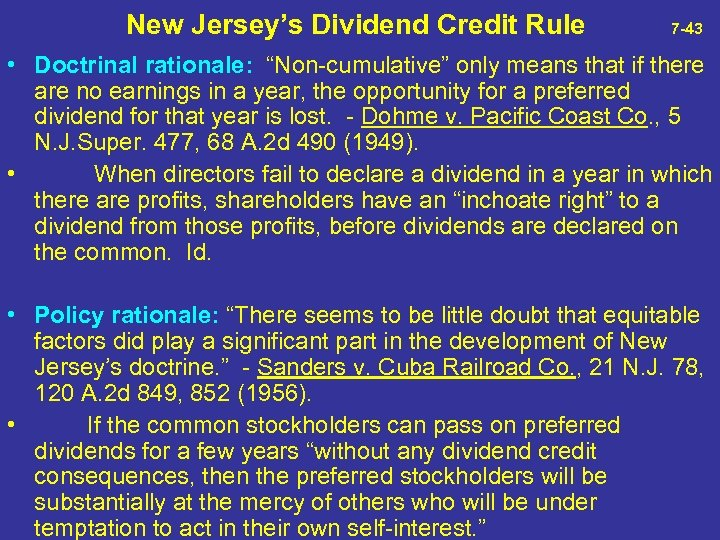 """New Jersey's Dividend Credit Rule 7 -43 • Doctrinal rationale: """"Non-cumulative"""" only means"""