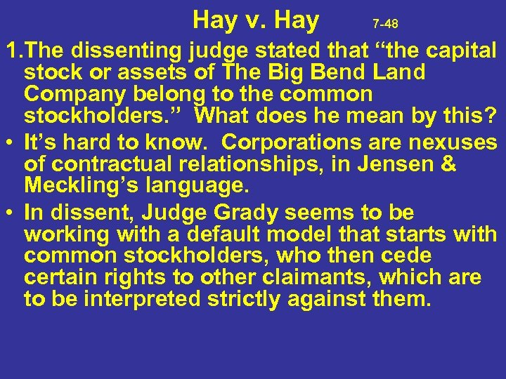 """Hay v. Hay 7 -48 1. The dissenting judge stated that """"the capital"""