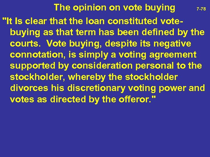 The opinion on vote buying 7 -78