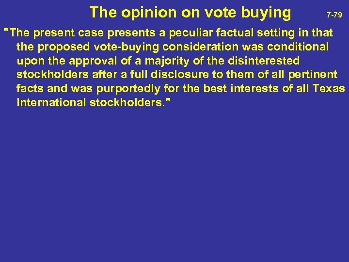 The opinion on vote buying 7 -79