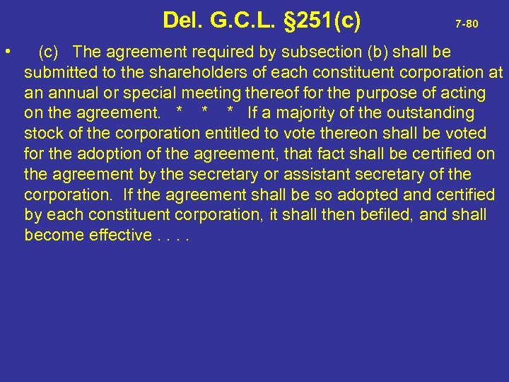 Del. G. C. L. § 251(c) 7 -80 • (c) The agreement required
