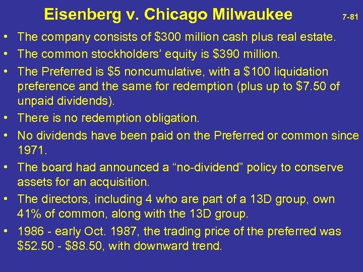 Eisenberg v. Chicago Milwaukee 7 -81 • The company consists of $300 million