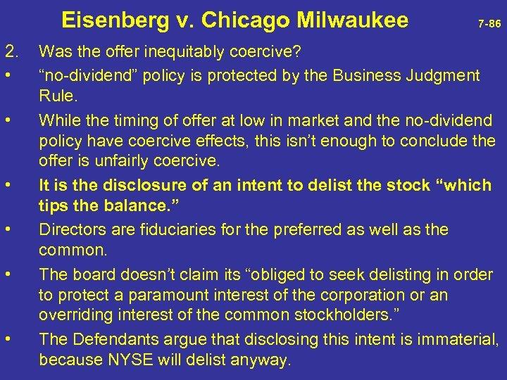 Eisenberg v. Chicago Milwaukee 7 -86 2. • • • Was the offer
