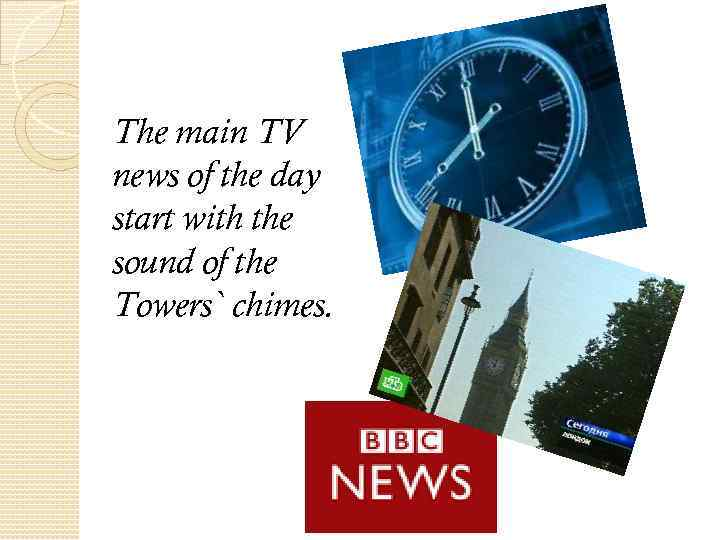 The main TV news of the day start with the sound of the Towers`