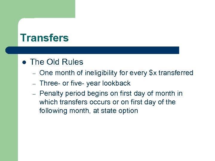 Transfers l The Old Rules – – – One month of ineligibility for every