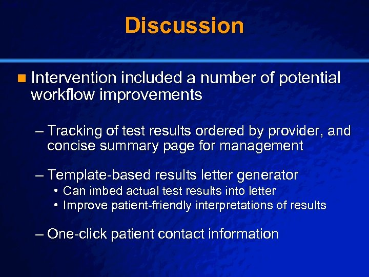 Slide 23 © 2003 By Default! Discussion n Intervention included a number of potential