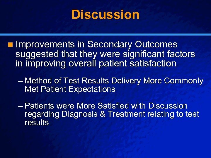 Slide 24 © 2003 By Default! Discussion n Improvements in Secondary Outcomes suggested that