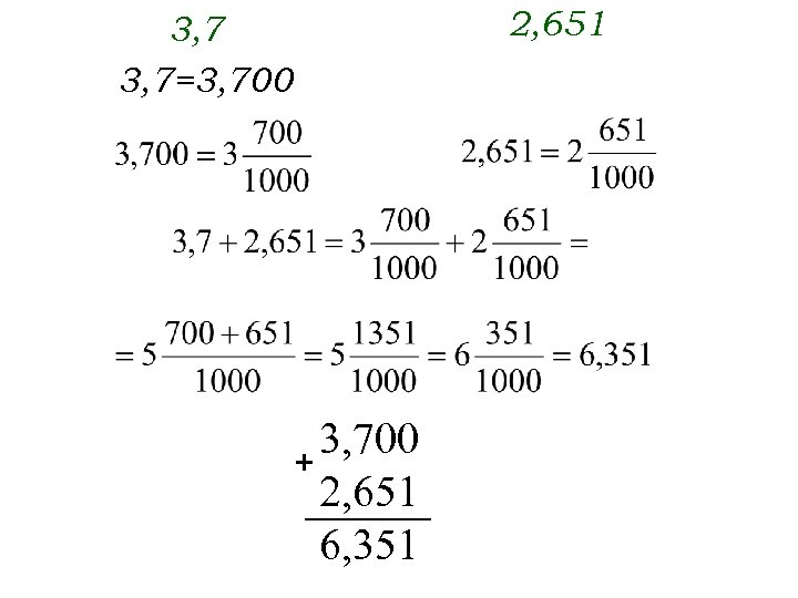 2, 651 3, 7=3, 700 + 2, 651 6, 351