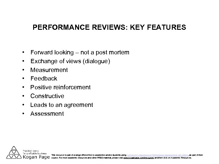 PERFORMANCE REVIEWS: KEY FEATURES • • Forward looking – not a post mortem Exchange
