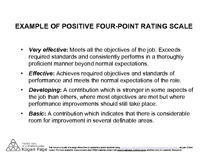 EXAMPLE OF POSITIVE FOUR-POINT RATING SCALE • Very effective: Meets all the objectives of