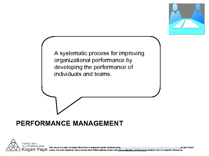 A systematic process for improving organizational performance by developing the performance of individuals and