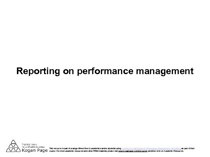 Reporting on performance management This resource is part of a range offered free to