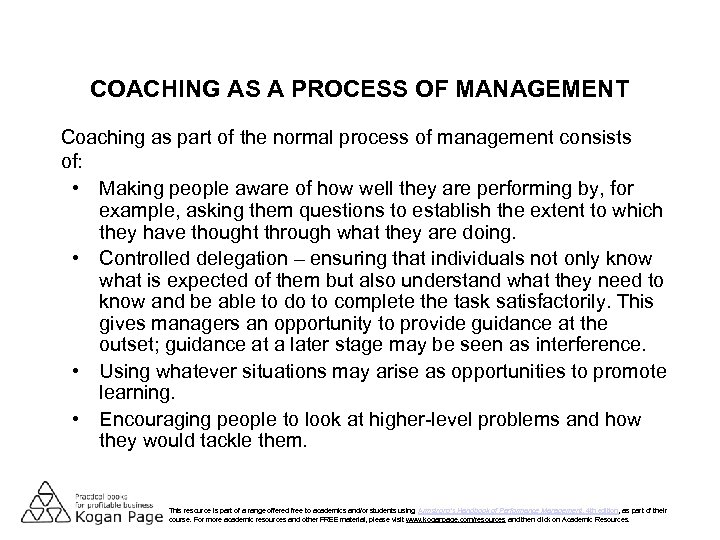 COACHING AS A PROCESS OF MANAGEMENT Coaching as part of the normal process of
