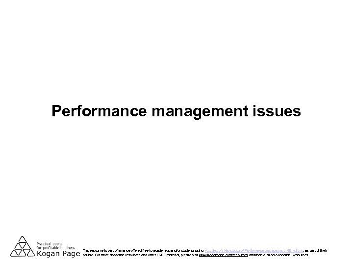 Performance management issues This resource is part of a range offered free to academics
