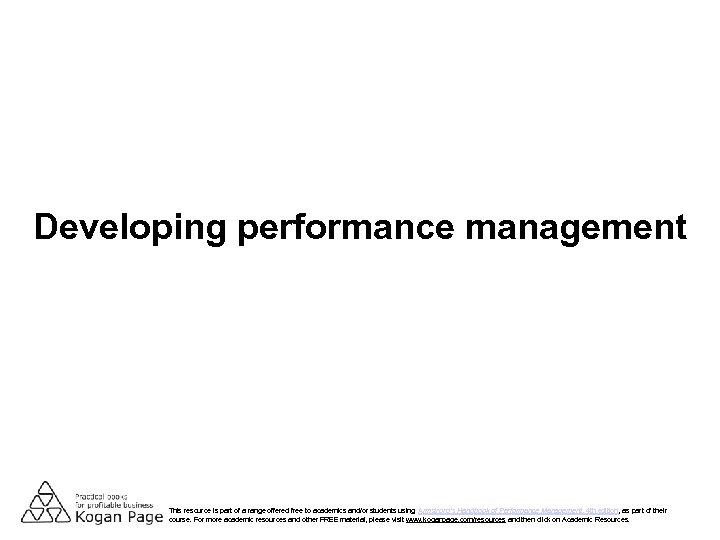 Developing performance management This resource is part of a range offered free to academics