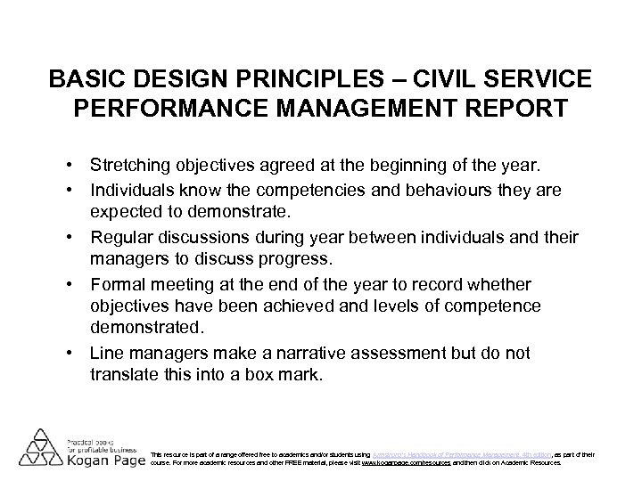 BASIC DESIGN PRINCIPLES – CIVIL SERVICE PERFORMANCE MANAGEMENT REPORT • Stretching objectives agreed at