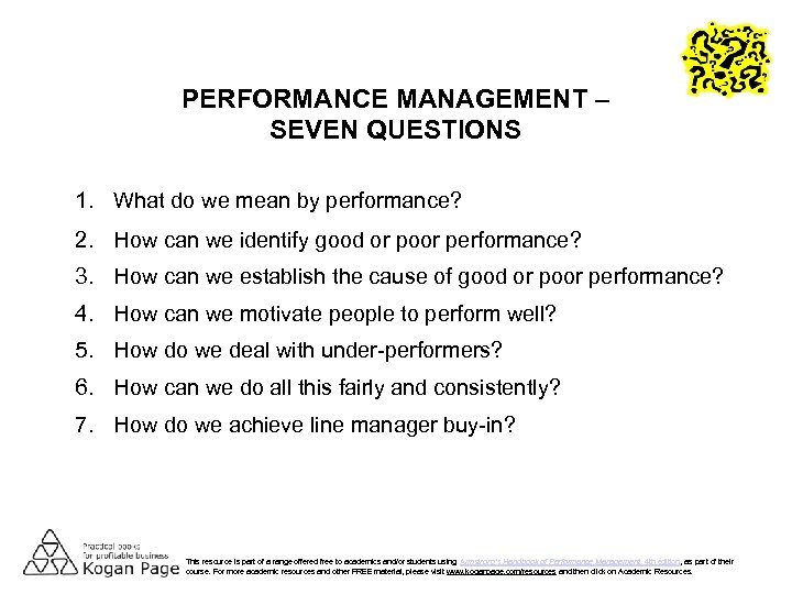 PERFORMANCE MANAGEMENT – SEVEN QUESTIONS 1. What do we mean by performance? 2. How