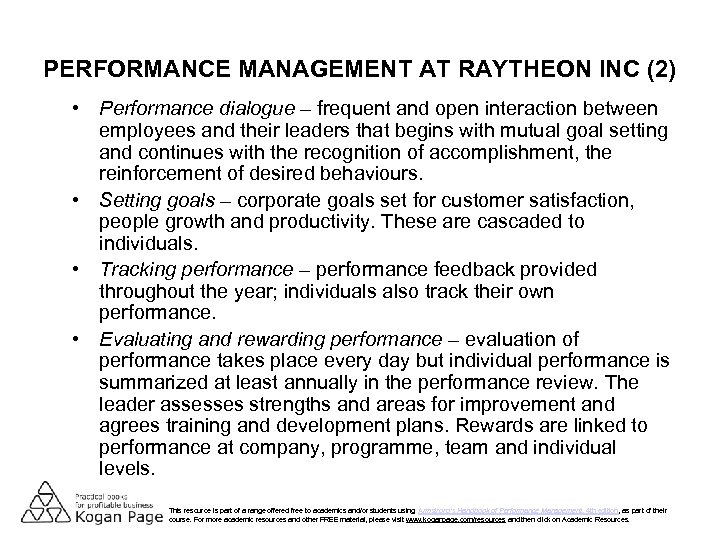 PERFORMANCE MANAGEMENT AT RAYTHEON INC (2) • Performance dialogue – frequent and open interaction