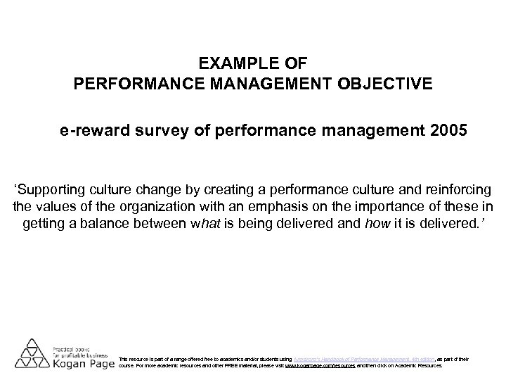 EXAMPLE OF PERFORMANCE MANAGEMENT OBJECTIVE e-reward survey of performance management 2005 'Supporting culture change