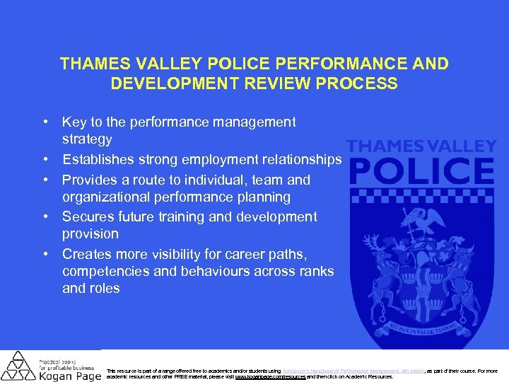 THAMES VALLEY POLICE PERFORMANCE AND DEVELOPMENT REVIEW PROCESS • Key to the performance management