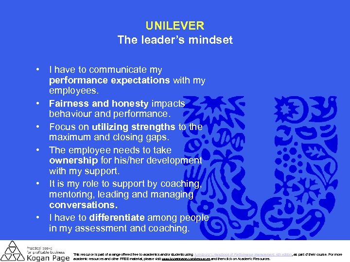 UNILEVER The leader's mindset • I have to communicate my performance expectations with my