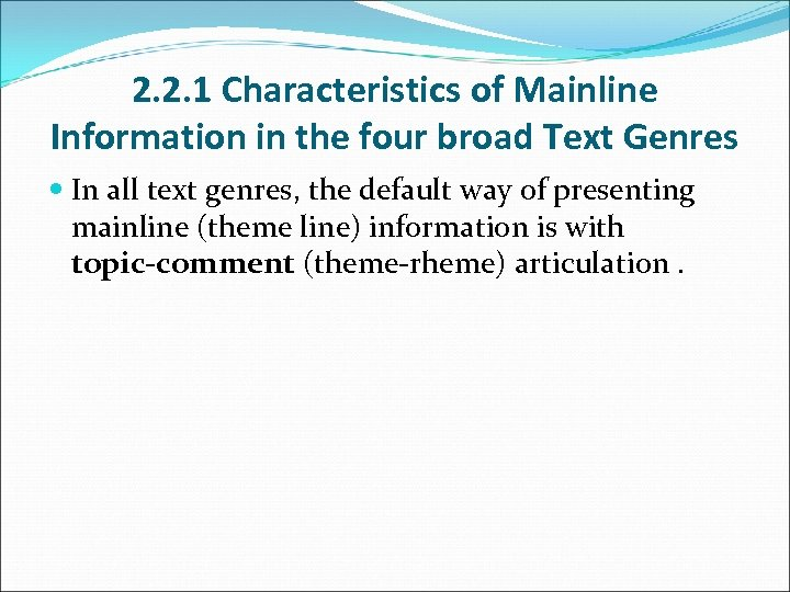 2. 2. 1 Characteristics of Mainline Information in the four broad Text Genres In