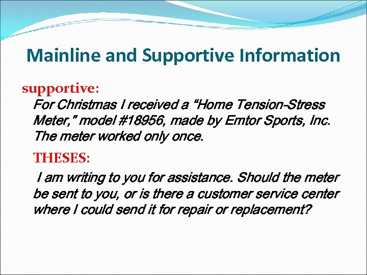 "Mainline and Supportive Information supportive: For Christmas I received a ""Home Tension-Stress Meter, """